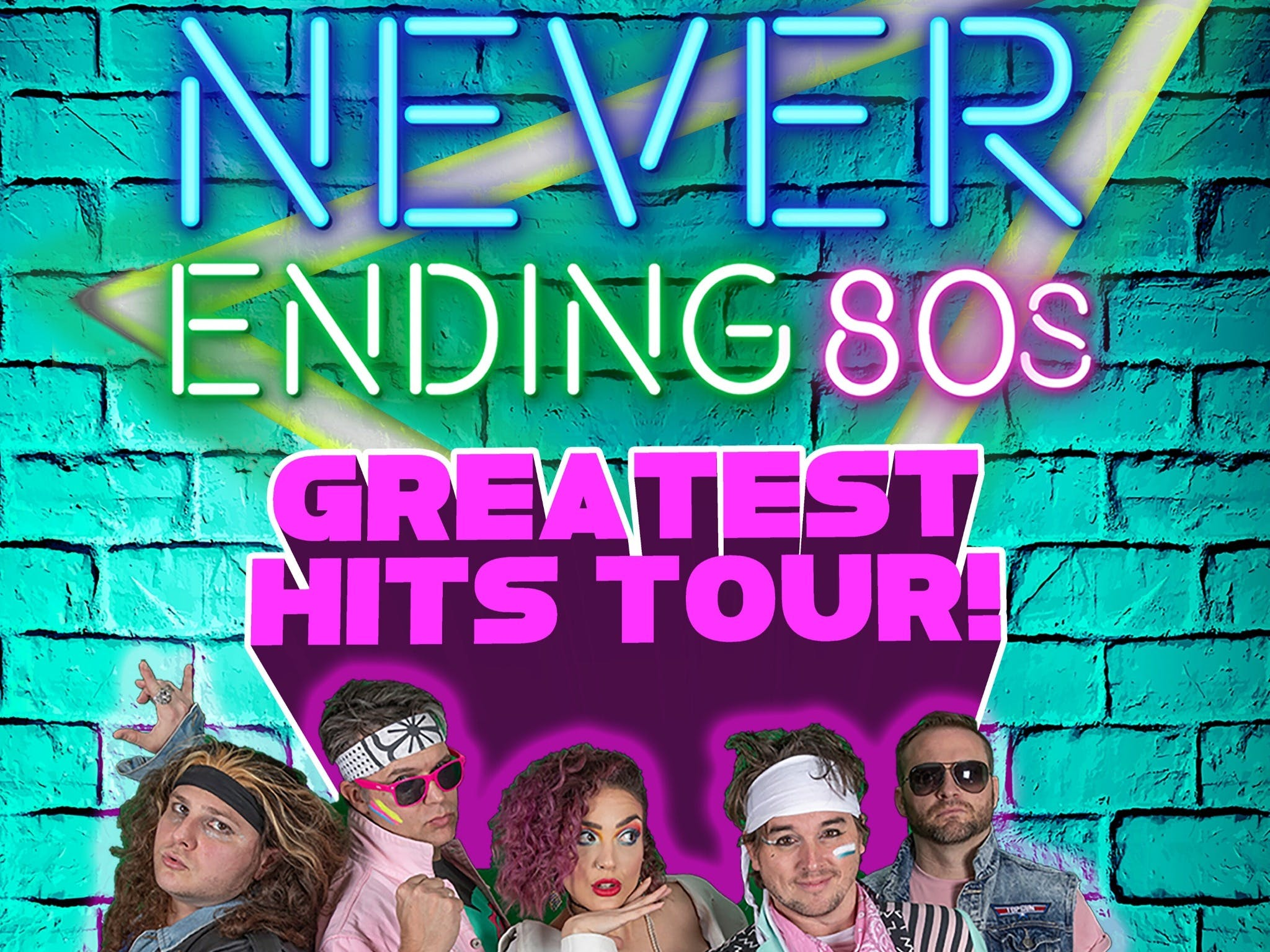 Never Ending 80s - The Greatest Hits Tour - Accommodation Kalgoorlie